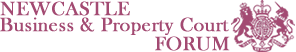 NEWCASTLE Business & Property Court FORUM